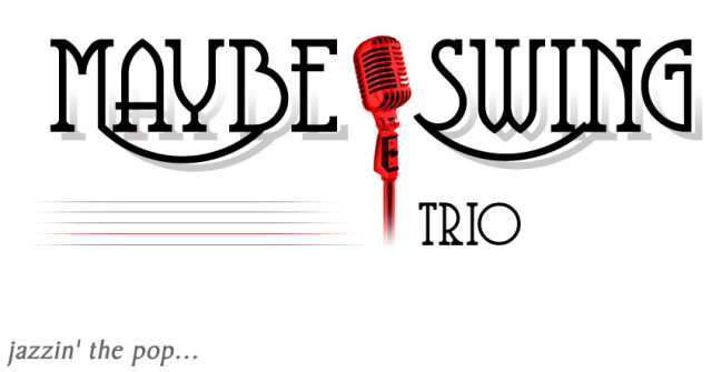 Maybe Swing Trio