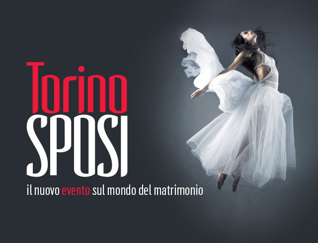 Torino SPOSI… Ritorna il 23 e 24 gennaio 2016 al Pala Alpitour di Torino