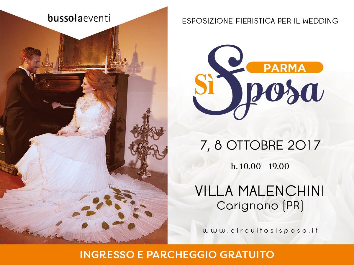 Parma Sì Sposa, 7 e 8 ottobre 2017 a Villa Malenchini di Carignano