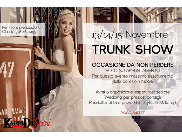 """Il 13, 14 e 15 novembre non perdete l\'esclusivo """"Trunk Show"""" presso l'atelier Kappadisposi"""
