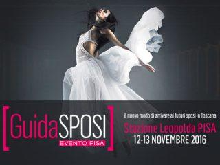 GuidaSposi in Fiera Evento di Pisa alla Stazione della Leopolda il 13 e 14 ottobre 2018