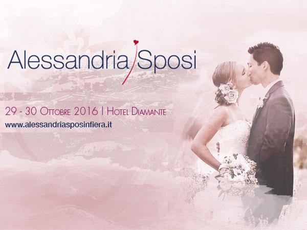 Alessandria Sposi 2016, il 29 e 30 ottobre presso l\'Hotel Diamante