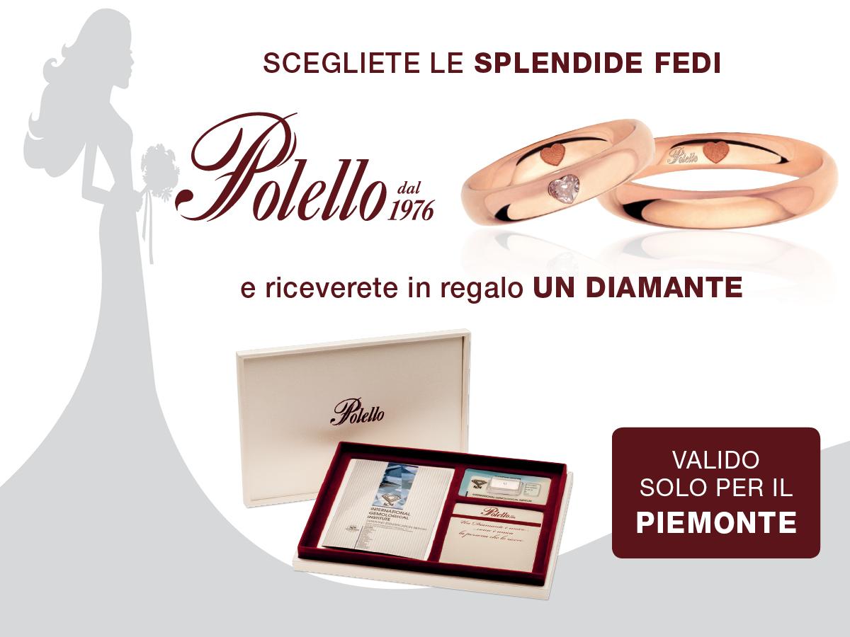 Scegliendo le splendide fedi Polello riceverete in regalo un diamante!