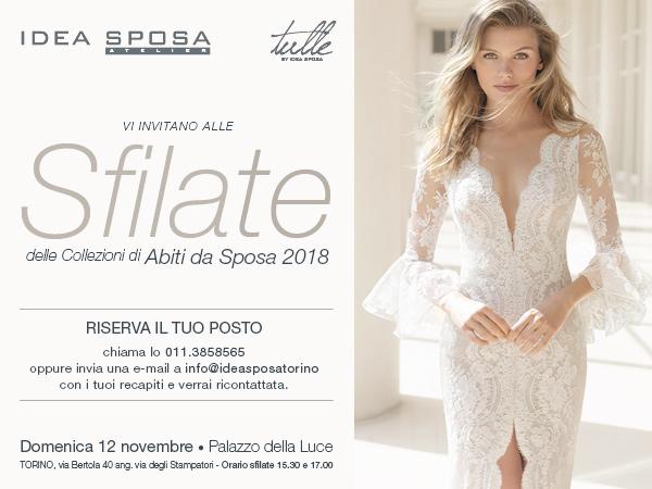 Gli abiti da sposa 2018 by Idea Sposa sfileranno in passerella al Palazzo della Luce nel centro di Torino