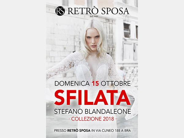 Retrò Sposa invita le future spose alla sfilata della collezione 2018 di Stefano Blandaleone