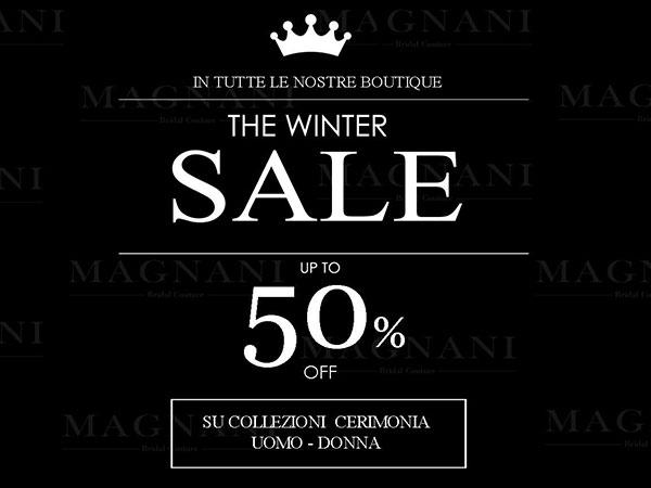 Da Magnani Sposa continua il Winter Sale con sconti del 50% sulle collezioni cerimonio uomo e donna