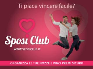 Scopri SPOSI CLUB , la web app con cui vinci premi sicuri mentre organizzi il tuo matrimonio